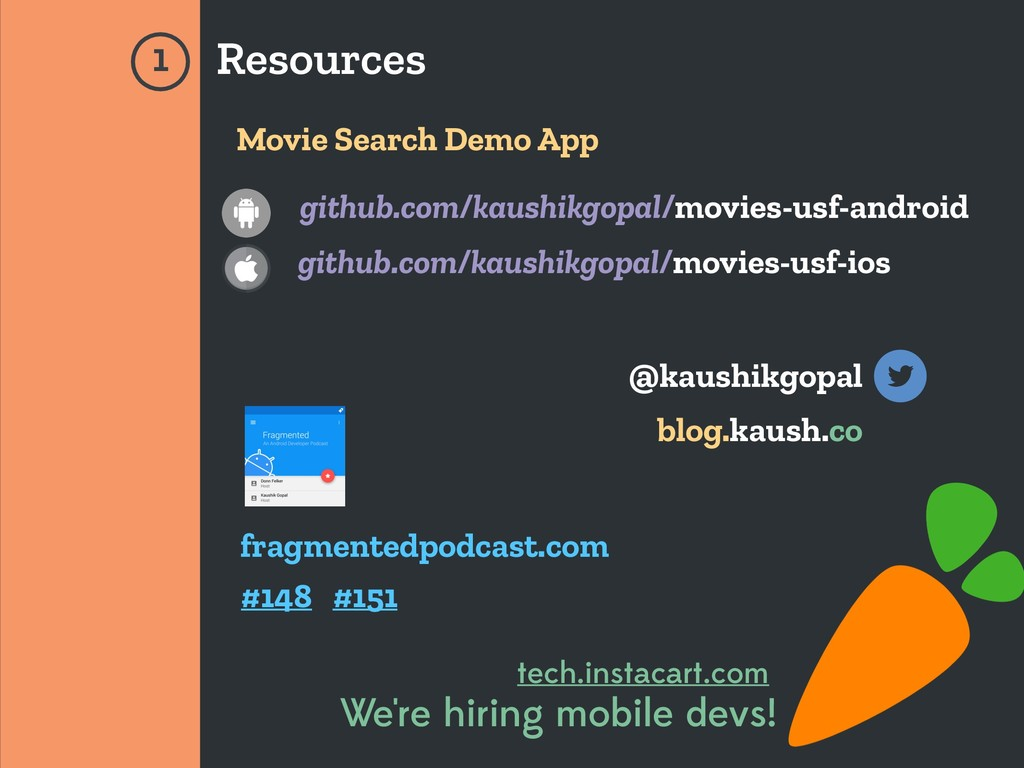 Resources 1 Movie Search Demo App github.com/ka...