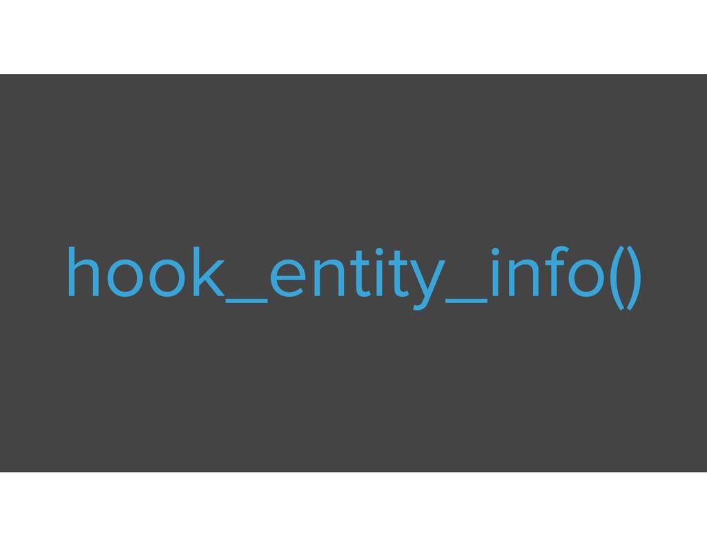 hook_entity_info()