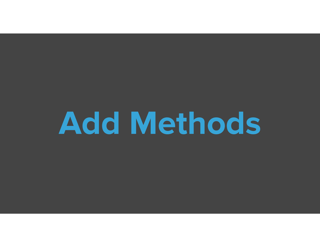 Add Methods