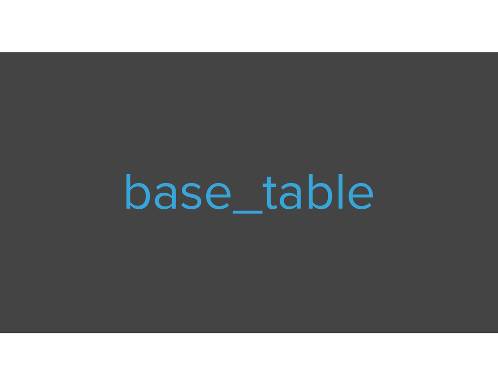 base_table