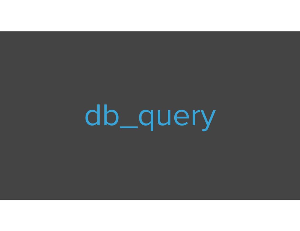 db_query
