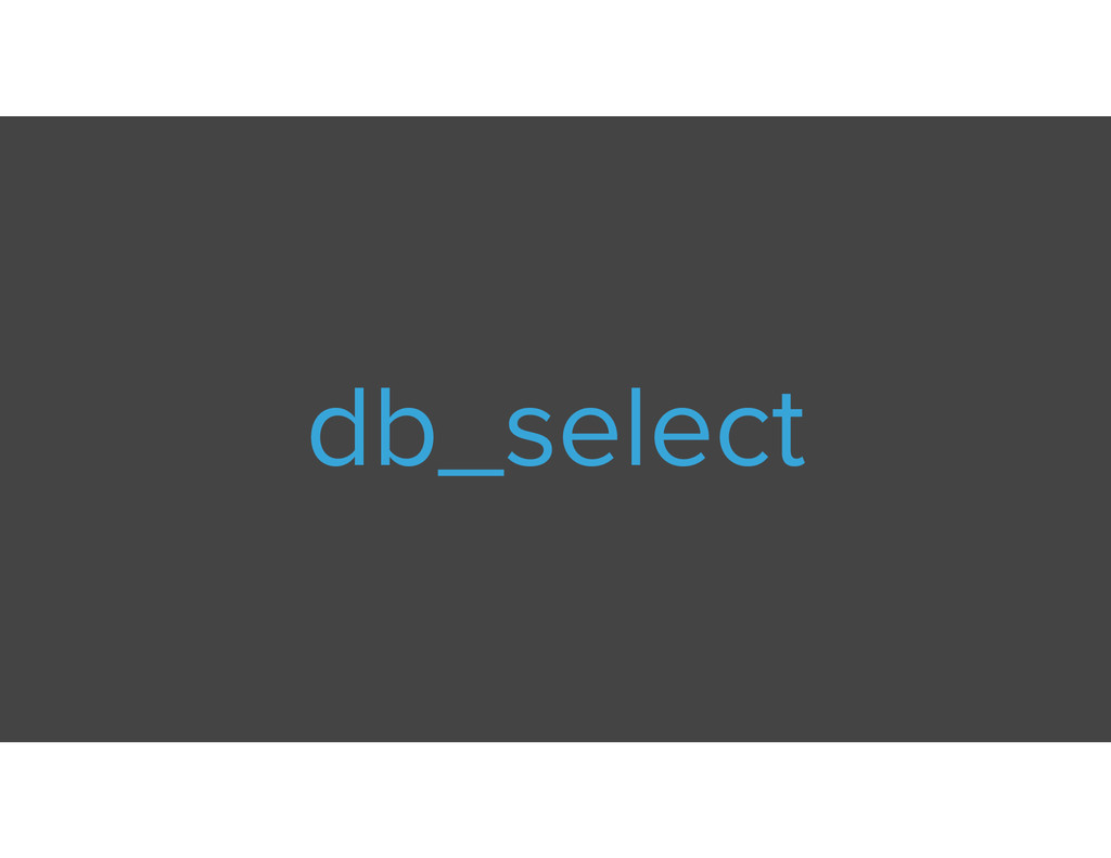 db_select