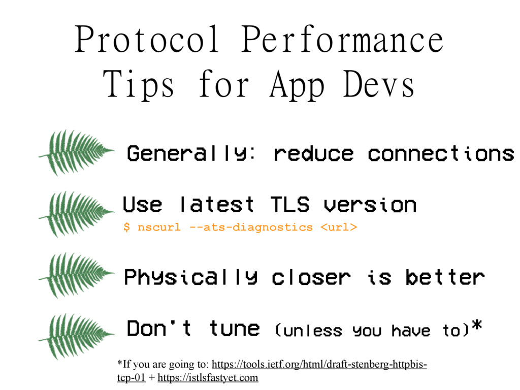 Protocol Performance Tips for App Devs Generall...
