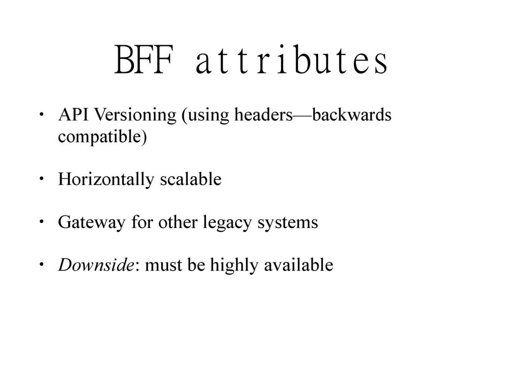 • API Versioning (using headers—backwards compa...