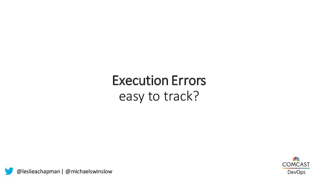 @leslieachapman| @michaelswinslow Execution Err...