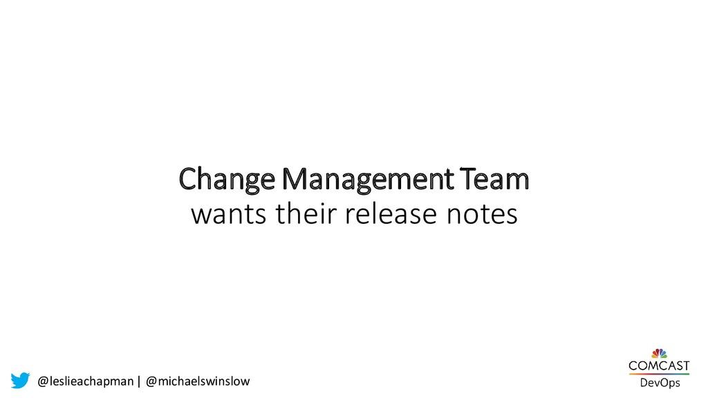 @leslieachapman| @michaelswinslow Change Manage...