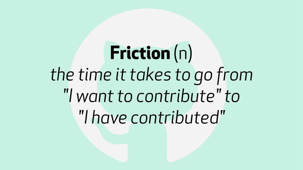 ! Friction (n) 