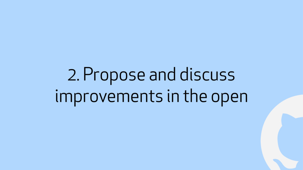 ! 2. Propose and discuss improvements in the op...