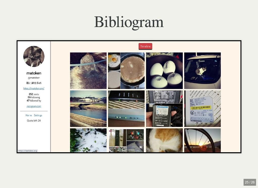 / Bibliogram Bibliogram 25 / 26