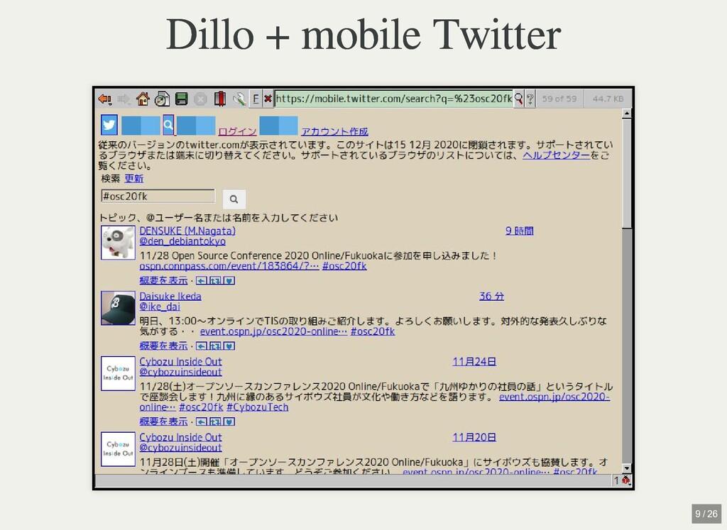 / Dillo + mobile Twitter Dillo + mobile Twitter...