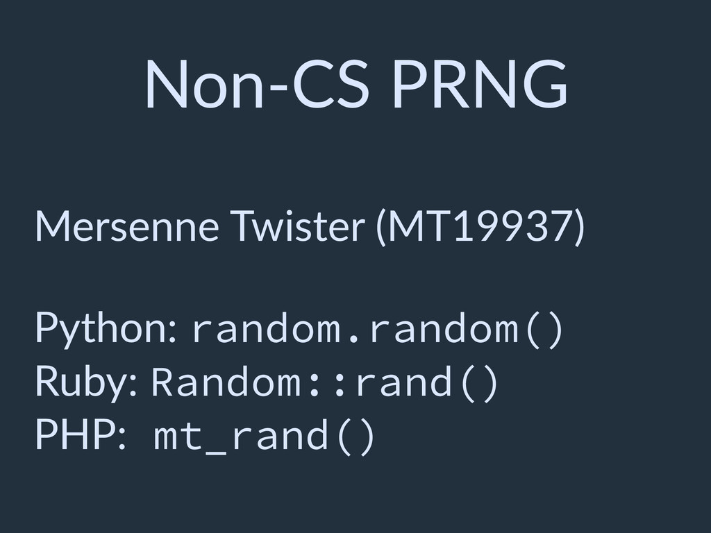 Non-CS PRNG Mersenne Twister (MT19937) Python: ...