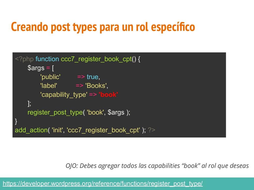 Creando post types para un rol específico OJO: D...
