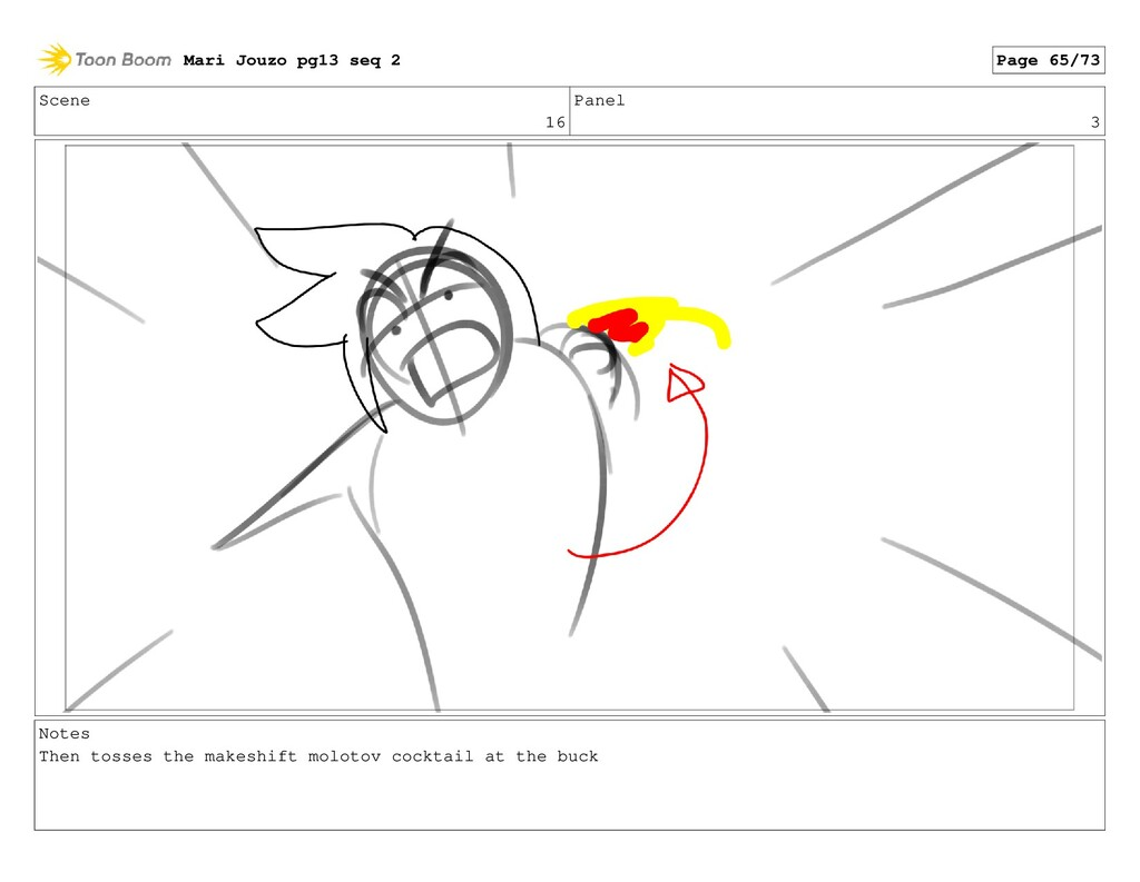 Scene 16 Panel 3 Notes Then tosses the makeshif...