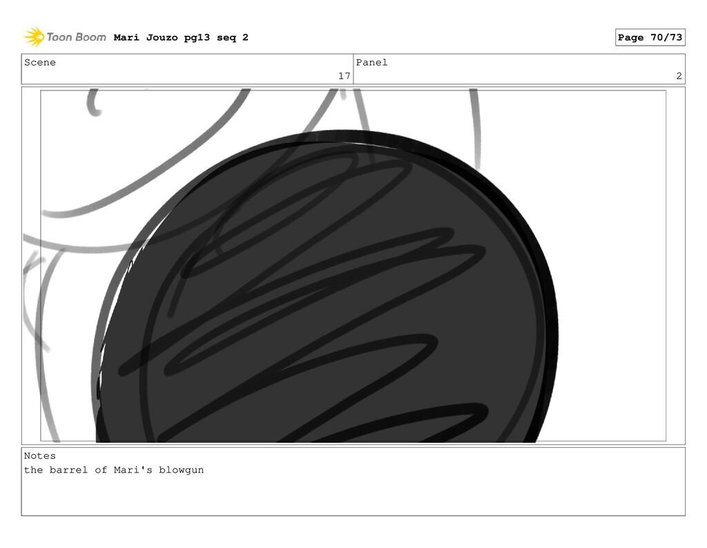 Scene 17 Panel 2 Notes the barrel of Mari's blo...