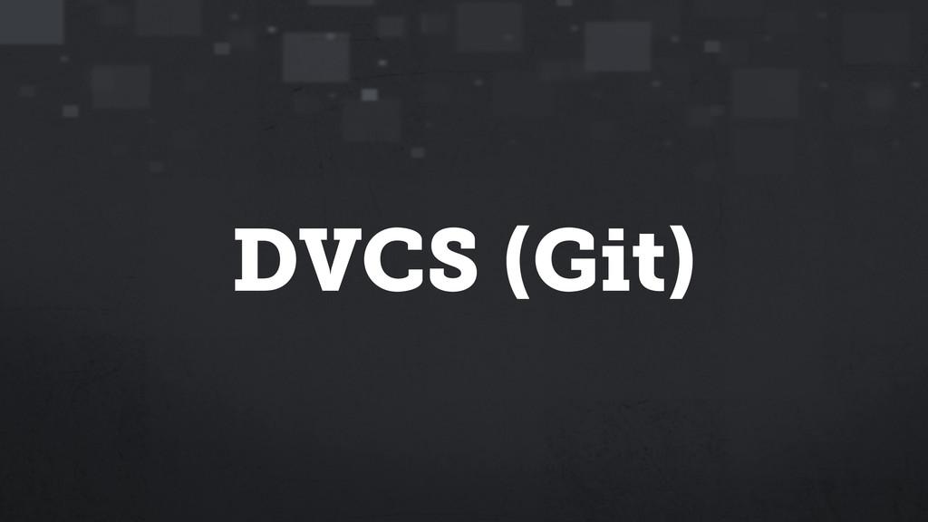DVCS (Git)