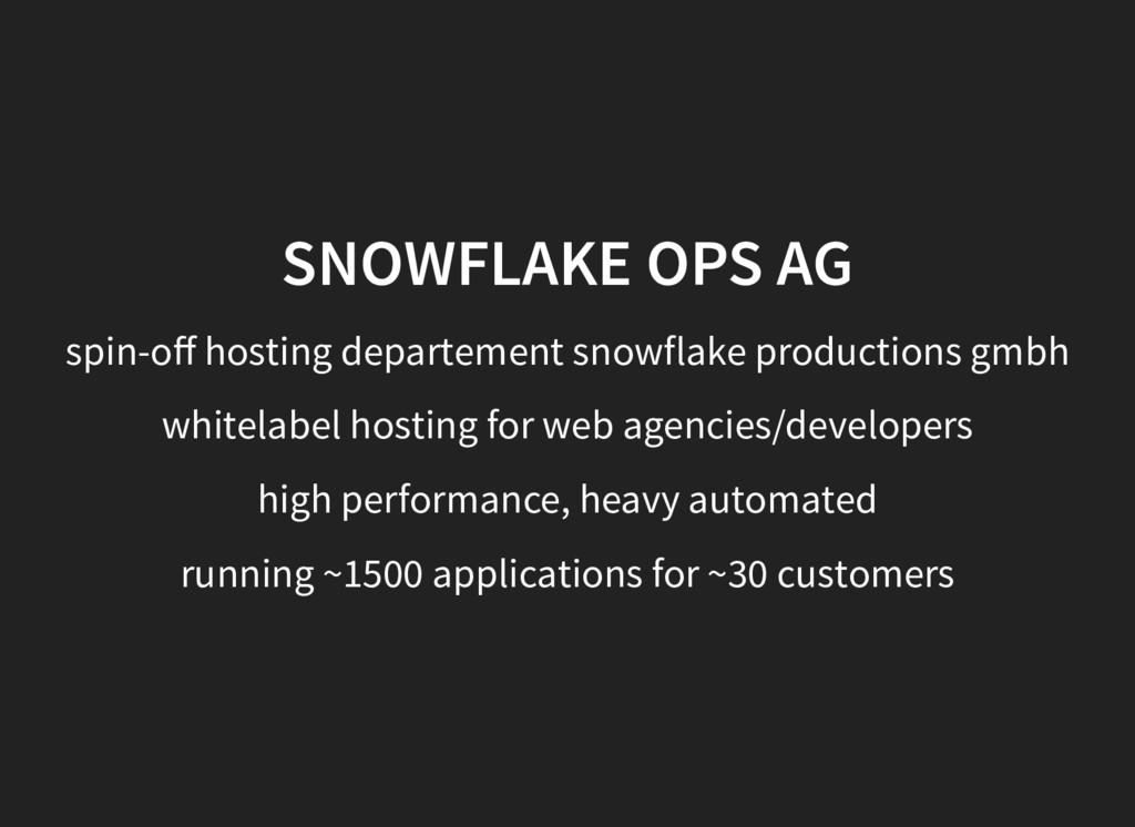 SNOWFLAKE OPS AG spin-off hosting departement sn...