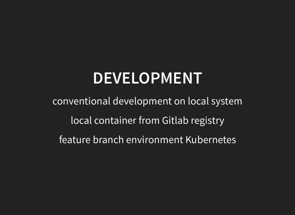 DEVELOPMENT conventional development on local s...