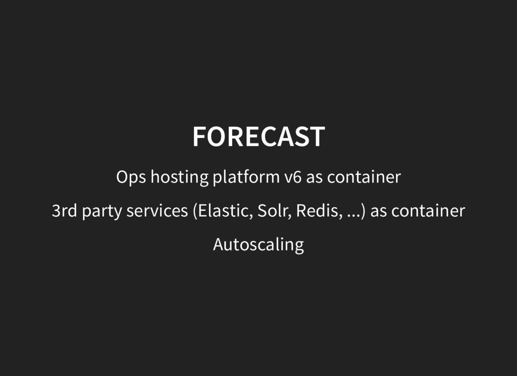FORECAST Ops hosting platform v6 as container 3...