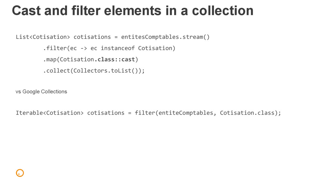 Cast and filter elements in a collection List<C...