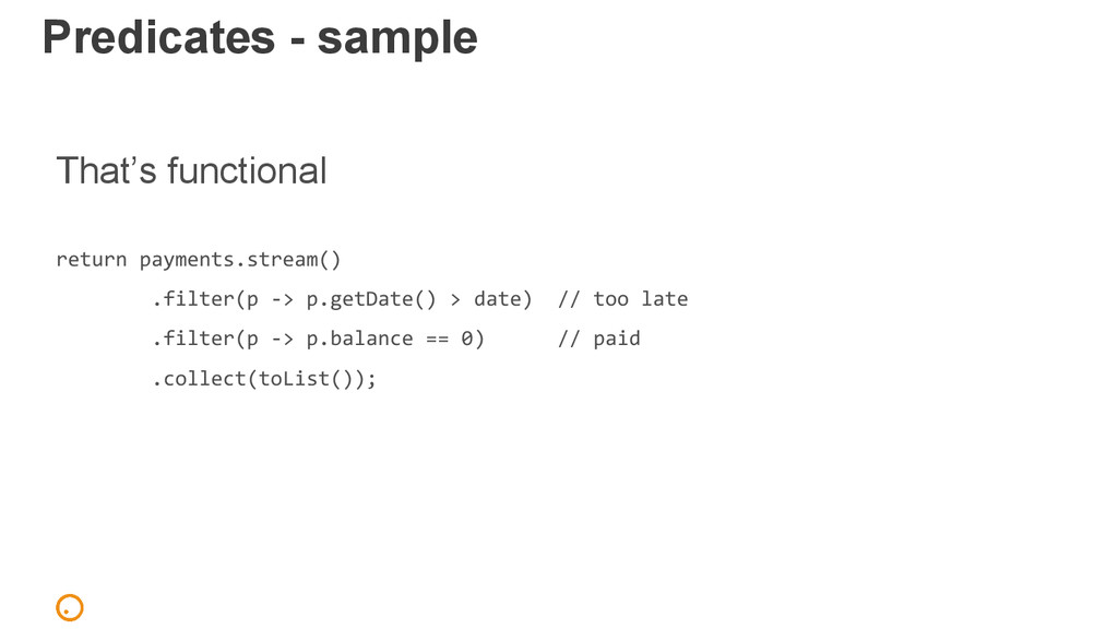 Predicates - sample That's functional return pa...