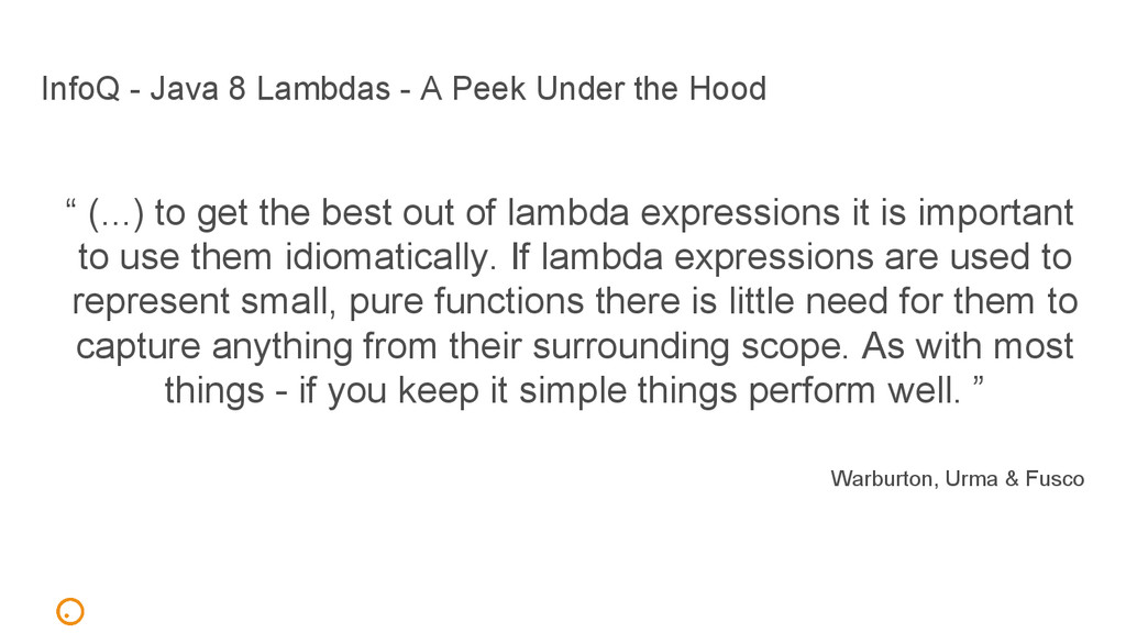 InfoQ - Java 8 Lambdas - A Peek Under the Hood ...