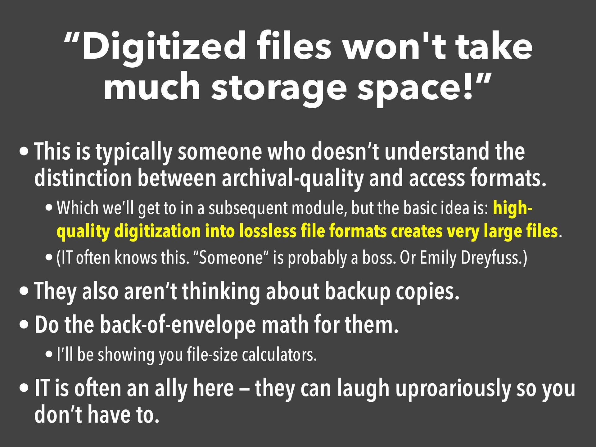 """Digitized files won't take much storage space!""..."