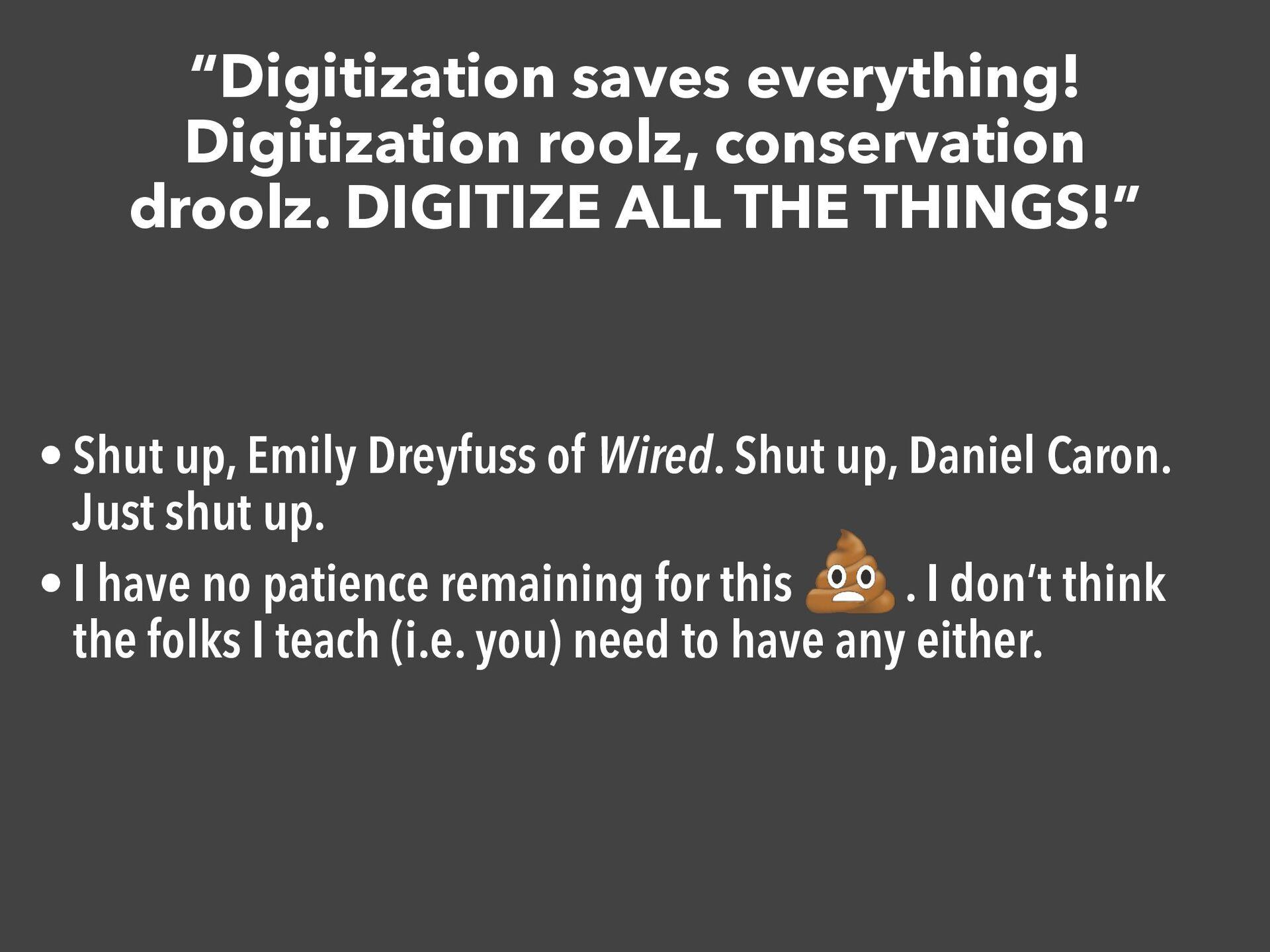 """""""Digitization saves everything! Digitization ro..."""