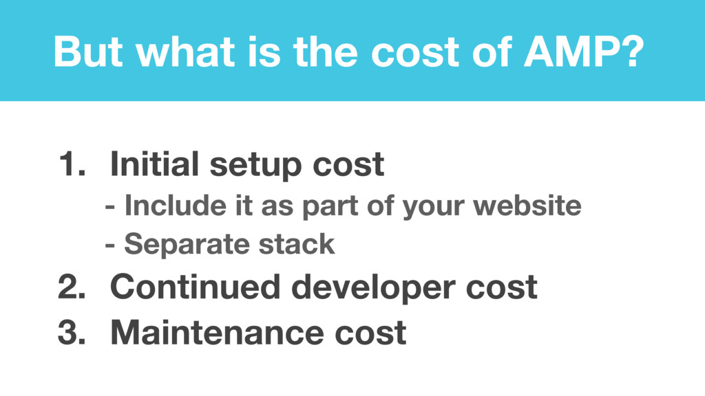 But what is the cost of AMP? 1. Initial setup c...