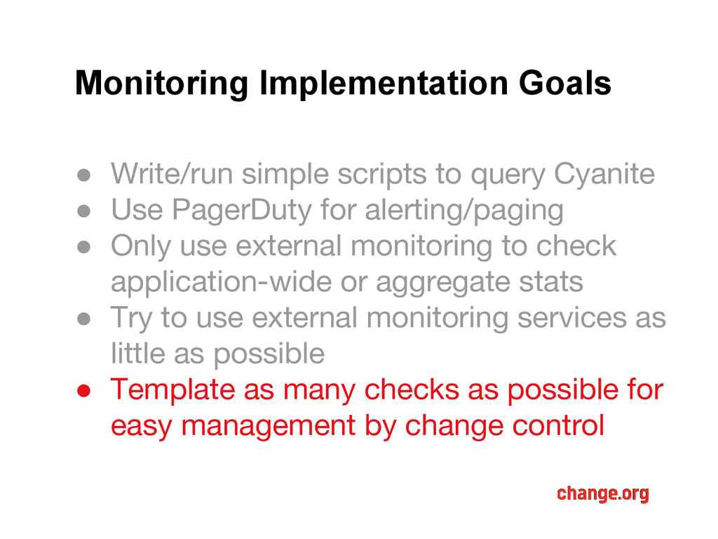 Monitoring Implementation Goals ● Write/run sim...