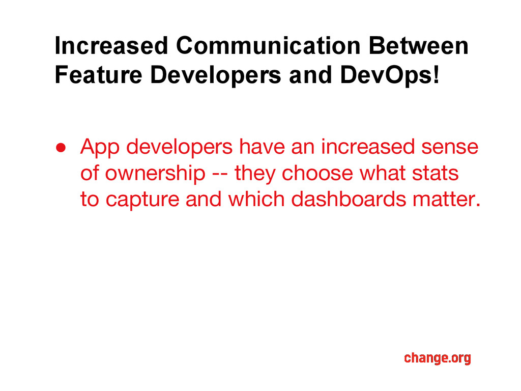 Increased Communication Between Feature Develop...