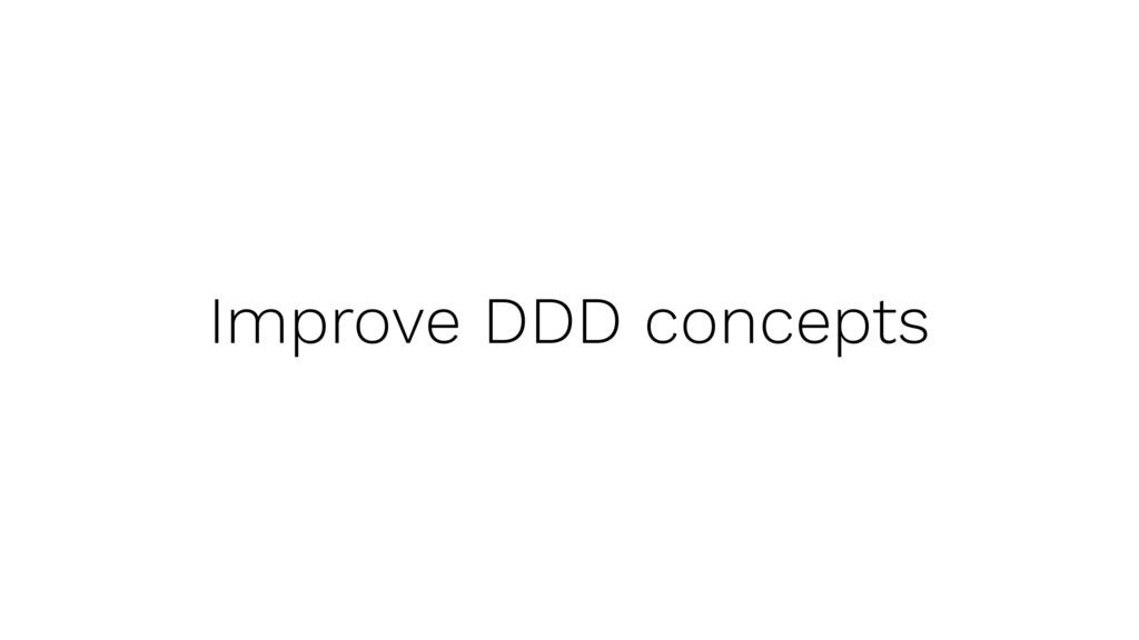 Improve DDD concepts
