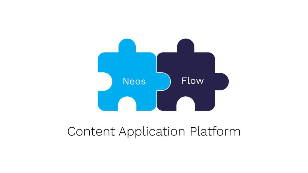 Content Application Platform Flow Flow Neos