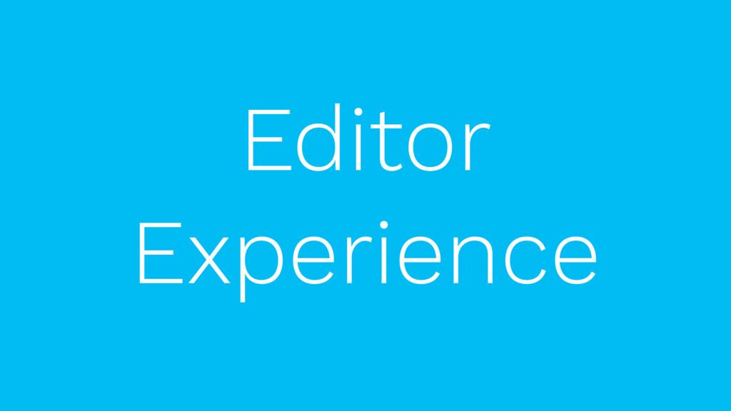 Experience Editor