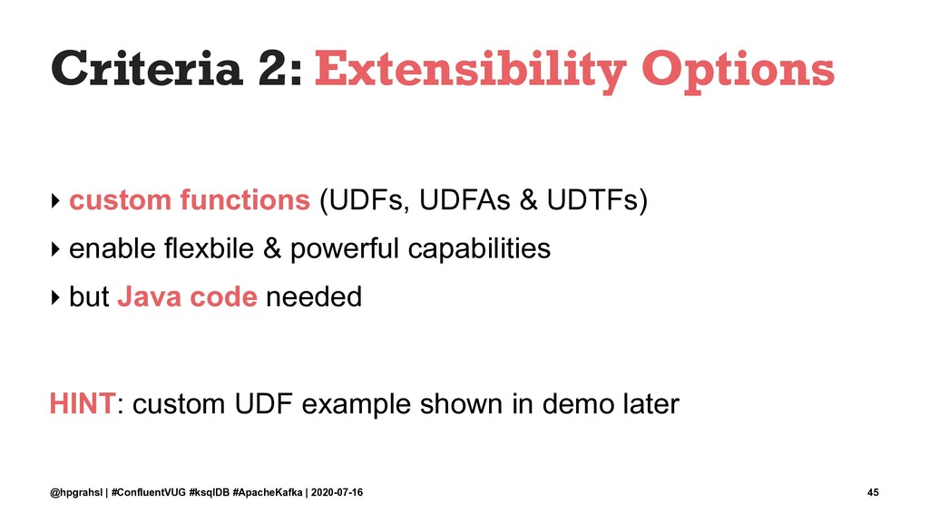 Criteria 2: Extensibility Options ‣ custom func...