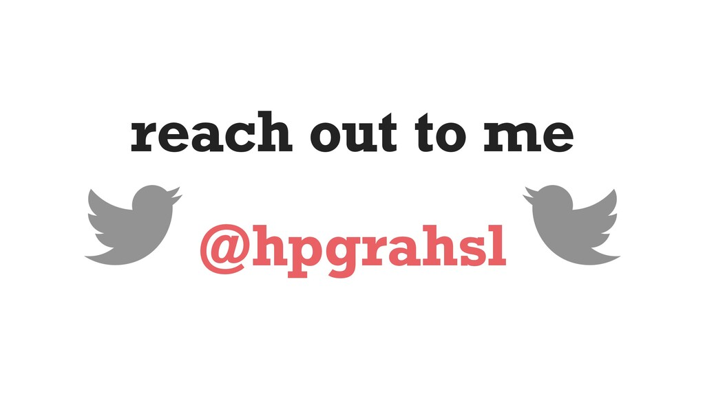 reach out to me @hpgrahsl