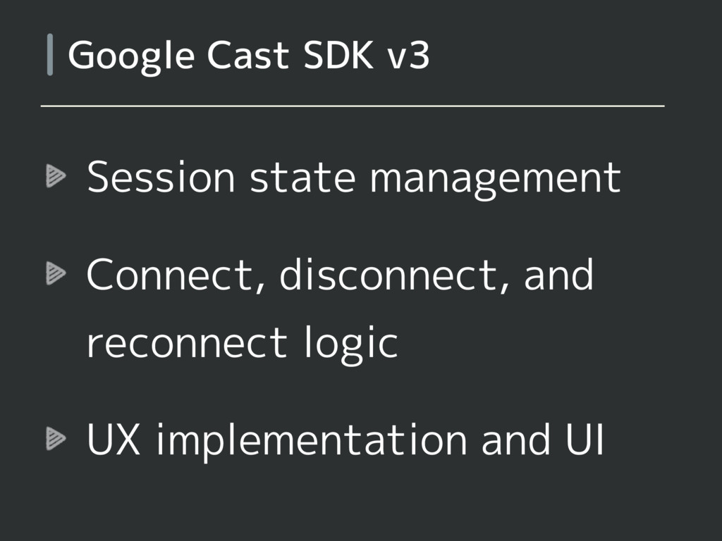 Session state management Connect, disconnect, a...
