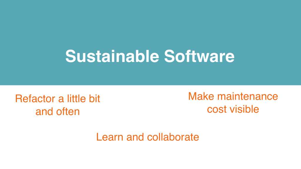 Sustainable Software Make maintenance cost visi...