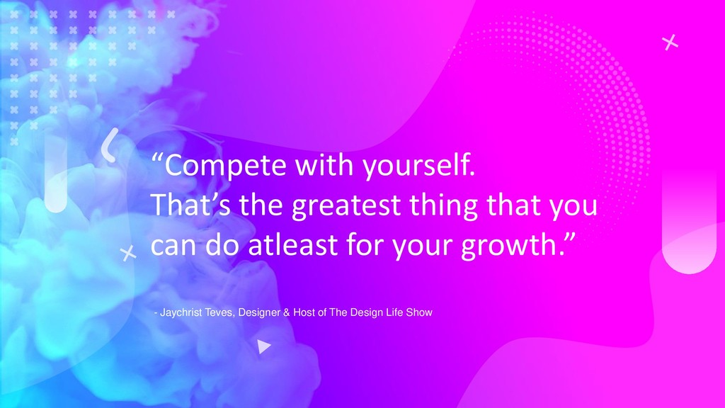 """Compete with yourself. That's the greatest thi..."