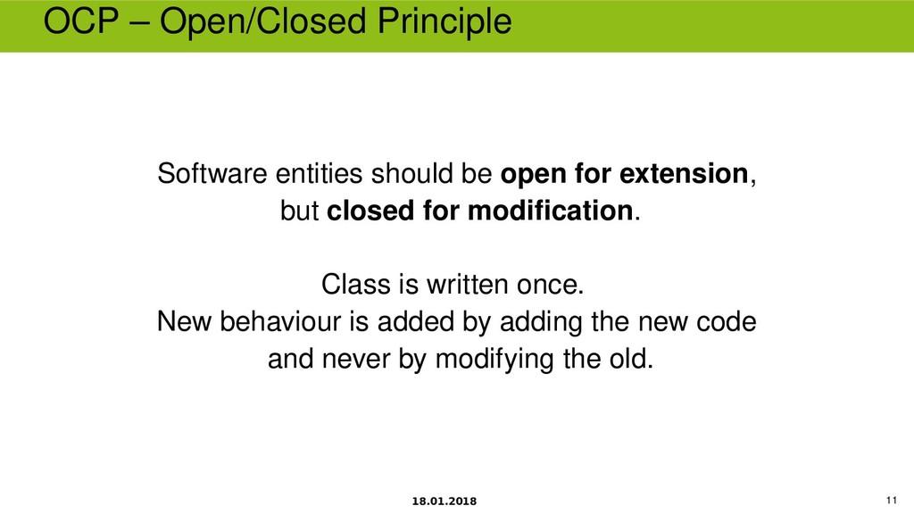 18.01.2018 11 OCP – Open/Closed Principle Softw...