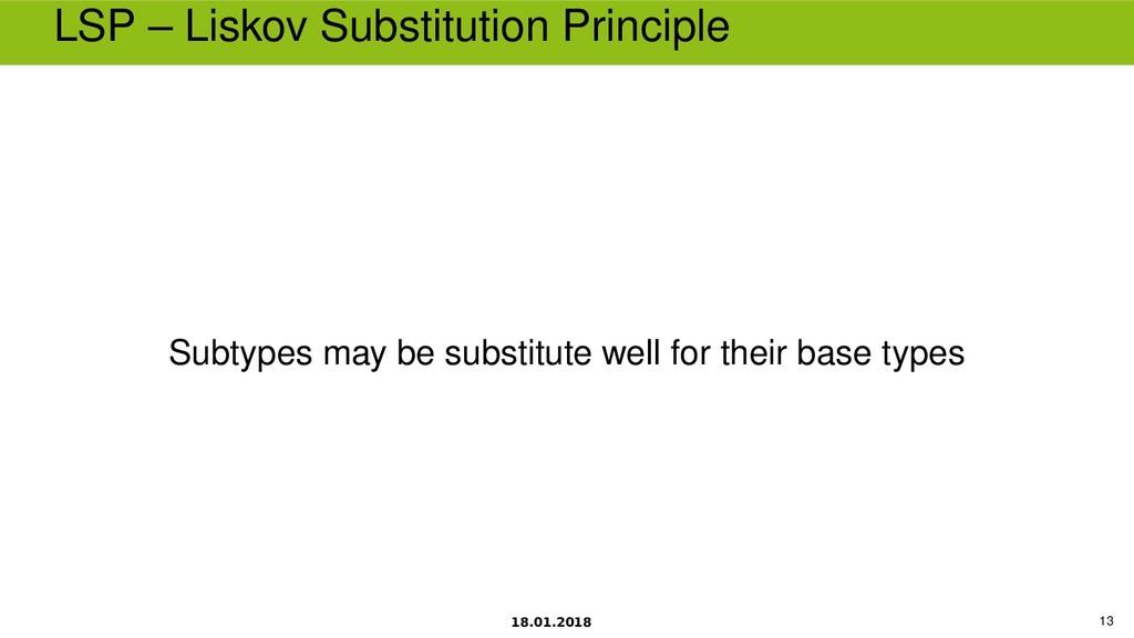 18.01.2018 13 LSP – Liskov Substitution Princip...