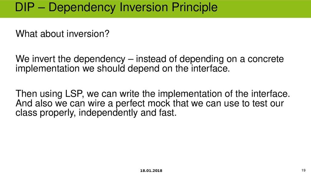 18.01.2018 19 DIP – Dependency Inversion Princi...