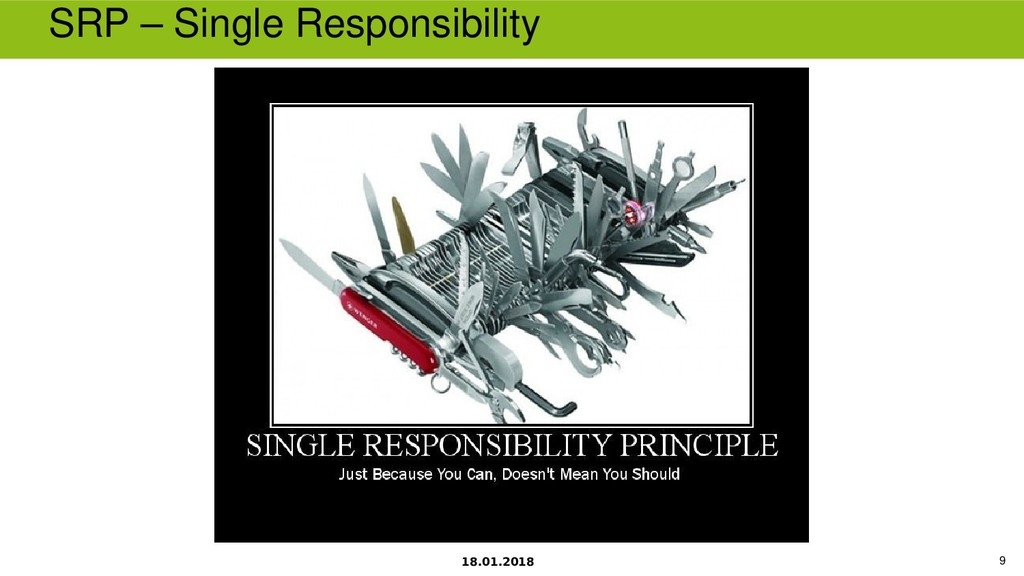 18.01.2018 9 SRP – Single Responsibility