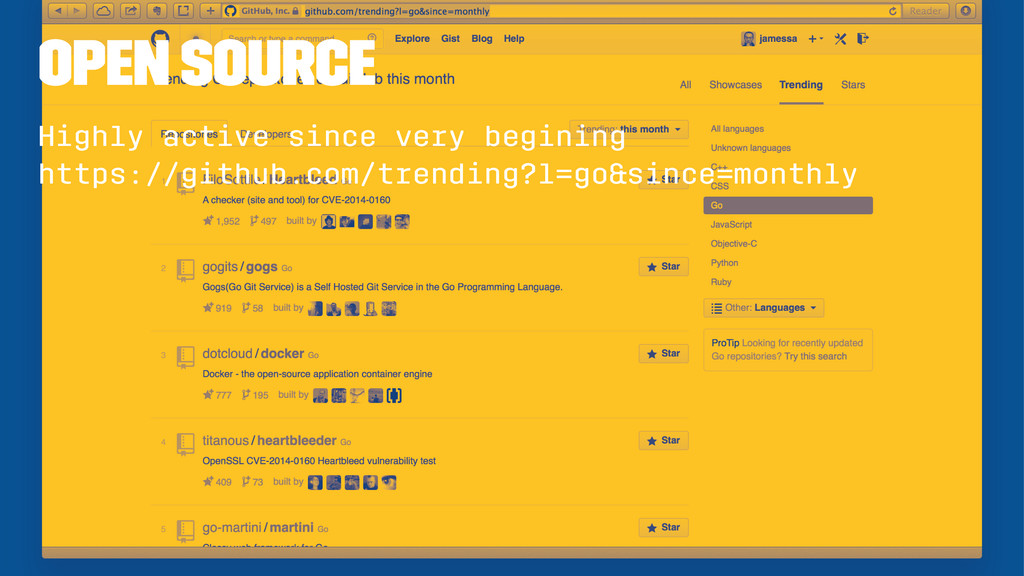 Open Source Highly active since very begining h...