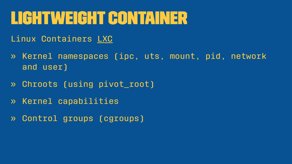 Lightweight Container Linux Containers LXC » Ke...