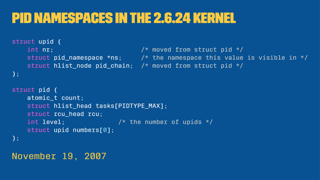 PID namespaces in the 2.6.24 kernel struct upid...