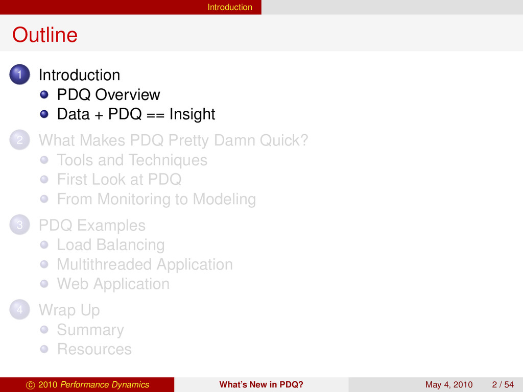 Introduction Outline 1 Introduction PDQ Overvie...