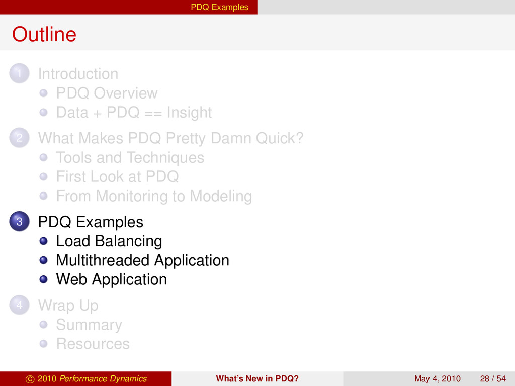 PDQ Examples Outline 1 Introduction PDQ Overvie...