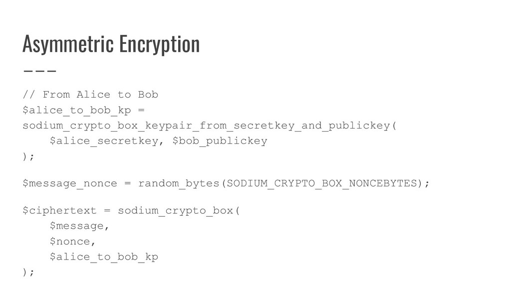 Asymmetric Encryption // From Alice to Bob $ali...