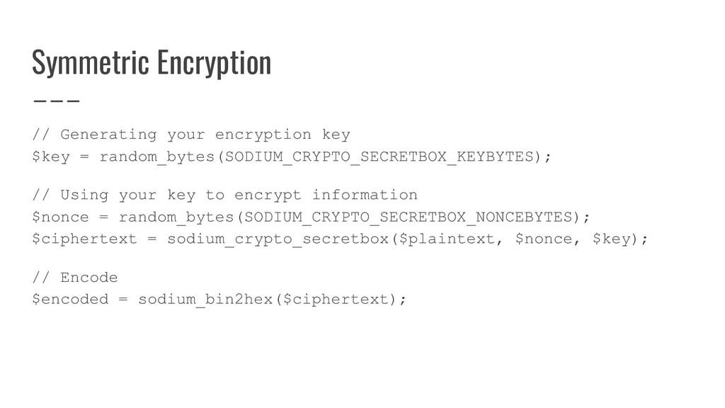 Symmetric Encryption // Generating your encrypt...
