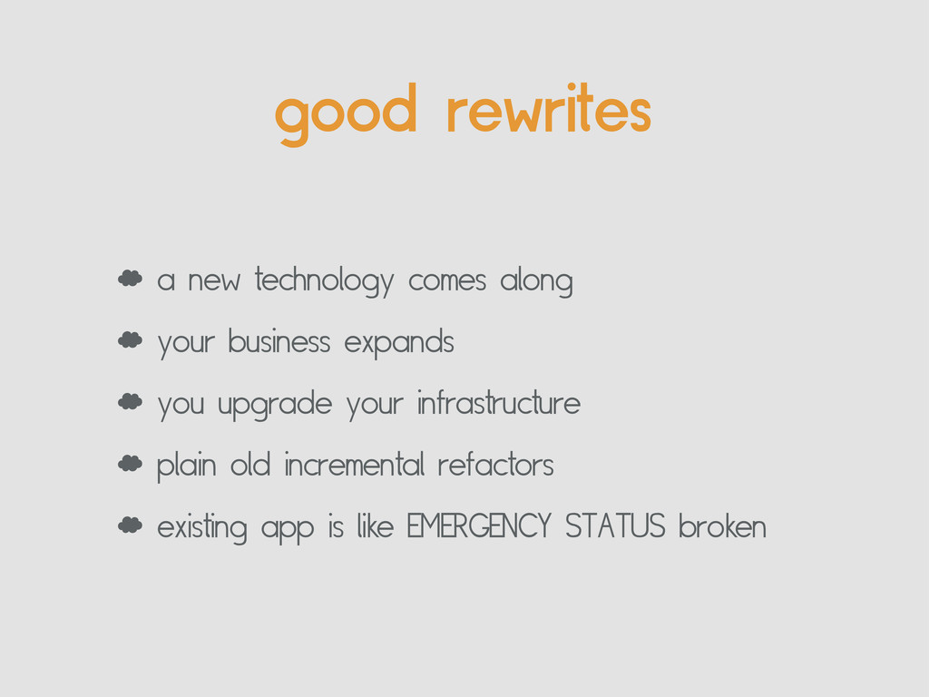good rewrites ' a new technology comes along ' ...